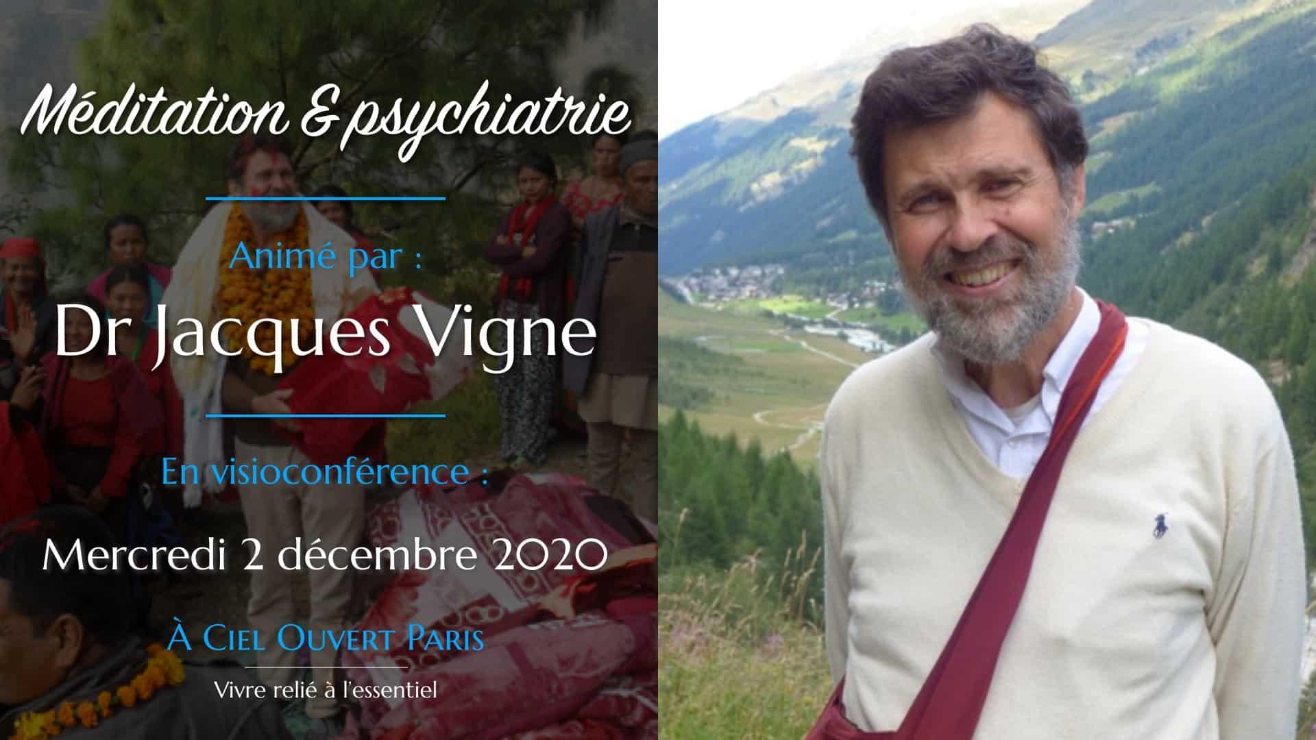 Méditation et psychiatrie – Jacques Vigne