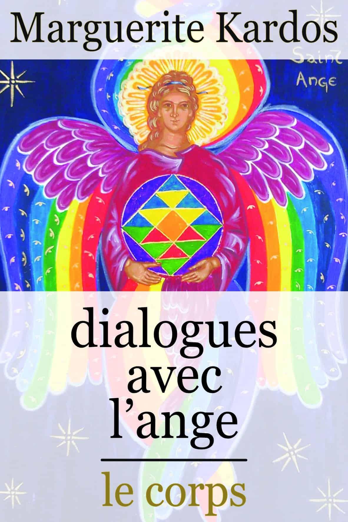 Marguerite Kardos –Dialogues avec l'Ange –Le Corps