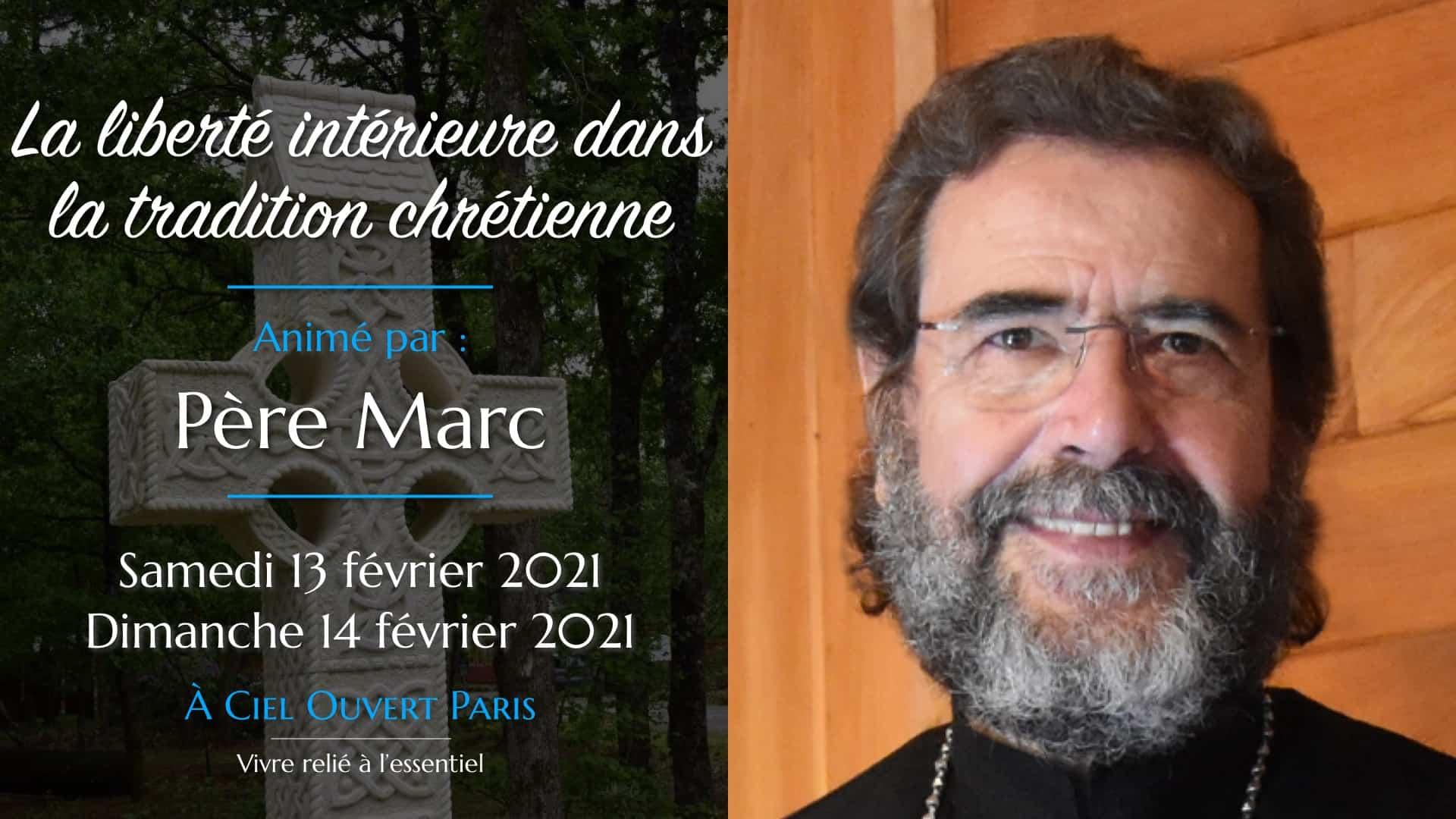 La liberté intérieure dans la tradition chrétienne – Monseigneur Marc