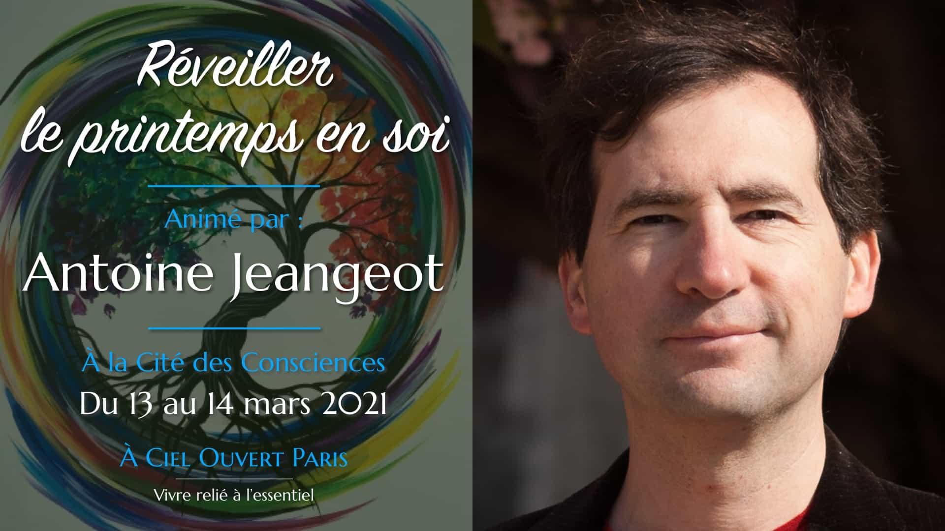 Accueillir le printemps en soi –Antoine Jeangeot