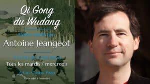 Qi Gong du Wudang –Antoine Jeangeot
