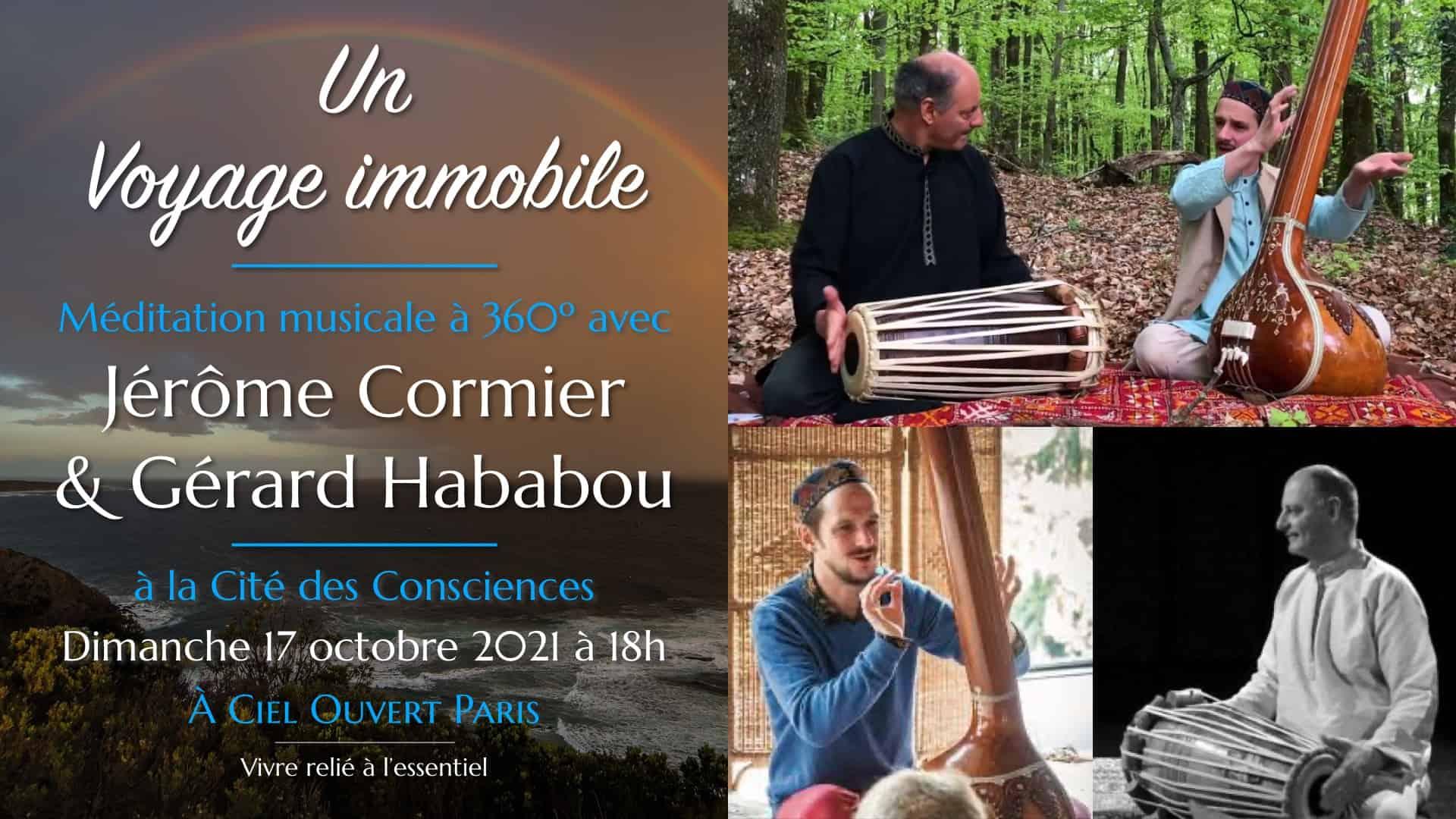 Voyage Immobile – Jérôme Cormier & Gérard Hababou